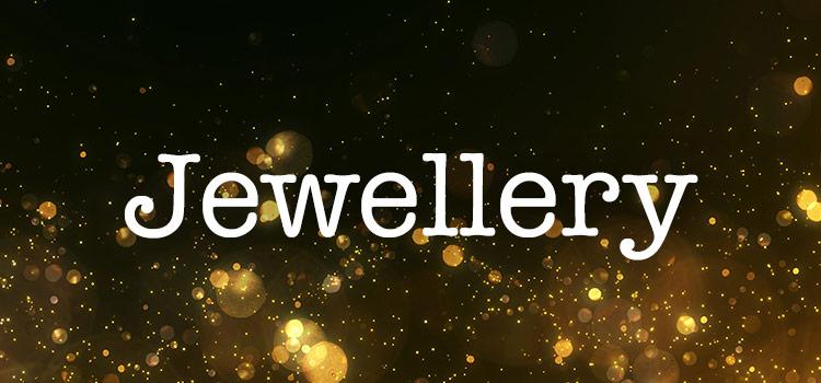 Spotlight on: Jewellery